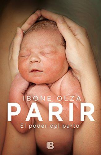 Parir: El poder del parto