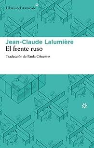 Frente Ruso,El 2?ed par Jean-Claude Lalumière