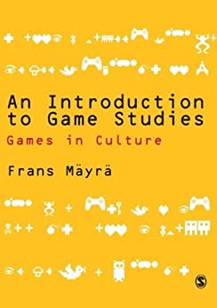 An Introduction to Game Studies par [Mayra, Frans]