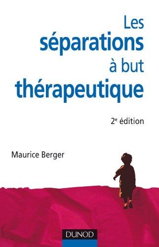 Les séparations à but thérapeutique - 2e édition