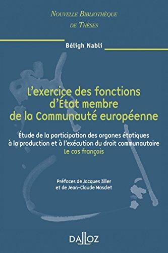 L'exercice des fontions d'État membre de la Communauté européenne. Volume 63