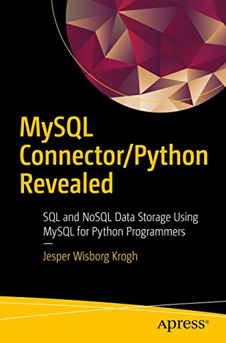 MySQL Connector/Python Revealed: SQL and NoSQL Data Storage Using MySQL for Python Programmers (English Edition)