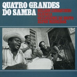 Quatro Grandes Do Samba: Serie 100 Anos De Musica by Nelson Cavaquinho (2001-05-03)