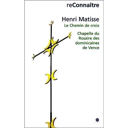 Henri Matisse, le chemin de croix, chapelle du rosaire des dominicaines de Vence : Exposition, Nice, Musée Matisse (21 avril-10 septembre2001) ; Vence, château de Villeneuve (21 avril-25 juin 2001)