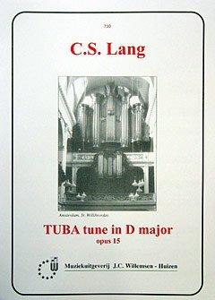 TUBA TUNE OP 15 - arrangiert für Orgel [Noten / Sheetmusic] Komponist: LANG C S