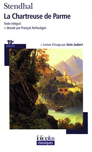 Stendhal, La Chartreuse de Parme - Prépas scientifiques 2018-2019 - Edition commentée par Stendhal