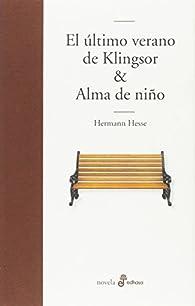El último verano de Klingsor: Alma de niño par Hesse Hermann