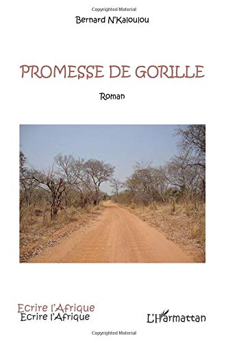 Promesse de Gorille Roman par Bernard N'kaloulou