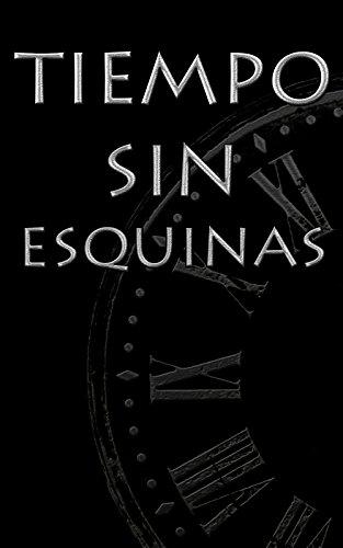 Tiempo sin Esquinas por Jordi Arrue Boluda