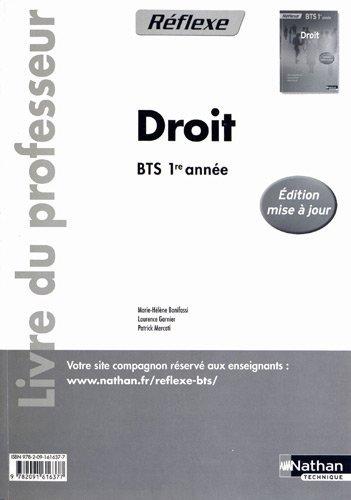 Droit BTS 1ère année Réflexe : Livre du professeur by Marie-Hélène Bonifassi (2011-08-24)
