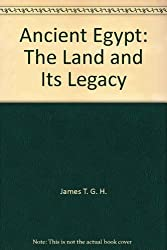 Ancient Egypt: The Land and Its Legacy by James T. G. H. (1990-10-01)