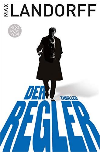 Der Regler: Thriller -