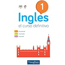 Curso de inglés definitivo 1 (Spanish Edition)