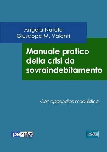Manuale pratico della crisi da sovraindebitamento