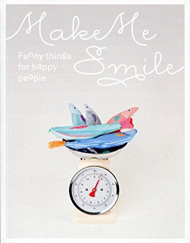 Make me smile: Funny things for happy people. par Sylvie Estrada