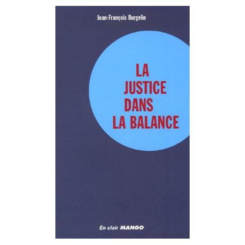 La justice dans la balance