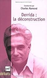 Derrida La déconstruction