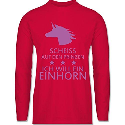Shirtracer Einhörner - Einhorn - Scheiss auf Den Prinzen Ich Will ein Einhorn - Herren Langarmshirt Rot