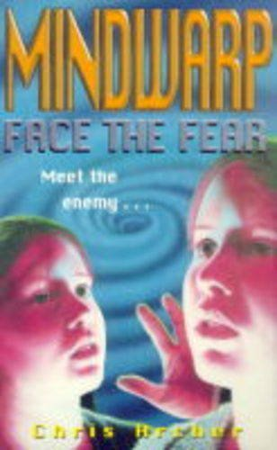 Face the fear