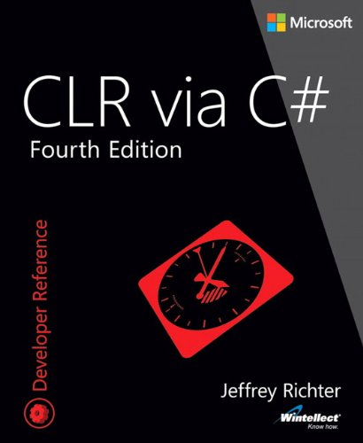 CLR via C# (Microsoft, Developer Reference)