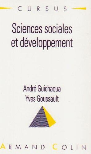 Sciences sociales et développement par André Guichaoua, Yves Goussault