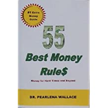 55 Best Money Rules: Money for Hard Times and Beyond