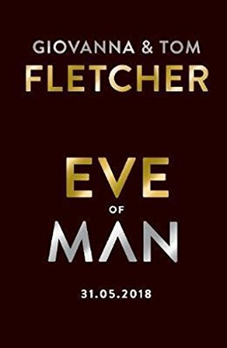 Eve of Man: Eve of Man Trilogy, Book 1 por Tom Fletcher