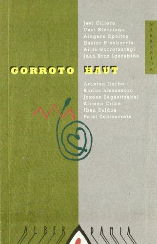 Gorroto haut (Narrazioa)