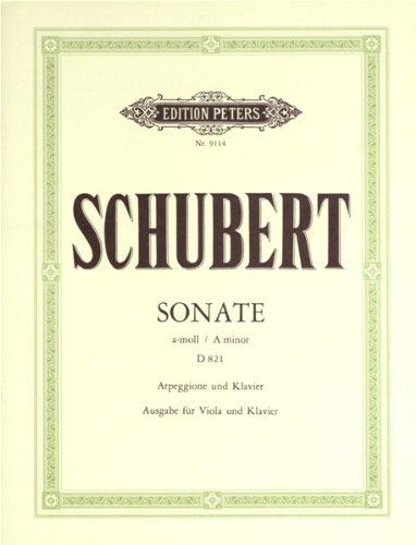 Partition classique EDITION PETERS SCHUBERT FRANZ - ARPEGGIONE SONATA IN A MINOR D821 - VIOLA AND PIANO Alto
