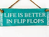 prz0vprz0v Life is Better In Flip Flops Funny Beach Sign Beach Decor Beach House Sign Ocean Sign Beach Art Surf Sign Surf Art Coastal Decor Pool Door Sign 4