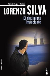 El alquimista impaciente par Lorenzo Silva