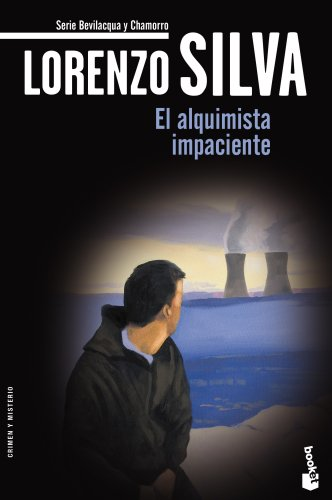 El alquimista impaciente (Crimen y Misterio) por Lorenzo Silva
