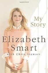 My Story by Elizabeth A. Smart (2013-10-07)