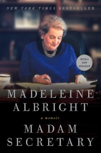 Madam Secretary: A Memoir (English Edition)