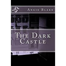 [(The Dark Castle)] [By (author) Angie M Blake] published on (February, 2014)
