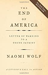 The End of America: Letters of Warning to a Young Patriot
