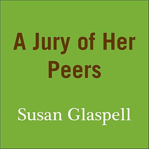 A Jury of Her Peers  Audiolibri