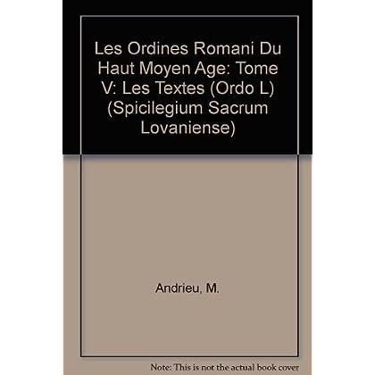 Les Ordines Romani Du Haut Moyen Age: Les Textes Suite Ordo L