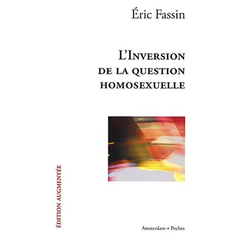 L' Inversion de la question homosexuelle