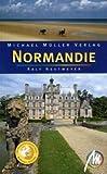 Normandie: Reisehandbuch mit vielen praktischen Tipps - Ralf Nestmeyer