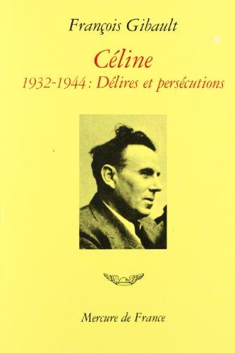 Céline par François Gibault