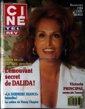 CINE TELE REVUE [No 43] du 22/10/1987 - DALIDA - L'EMOUVANT SECRET - LA DERNIERE SEANCE INTERDITE - LA COLERE DE HENRY CHAPIER - VICTORIA PRINCIPAL