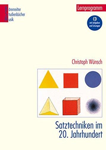 Aufgabe Chr (Satztechniken im 20. Jahrhundert -Lernprogramm. Mit Aufgaben und Lösungen auf CD-ROM- (Bärenreiter Studienbücher Musik))