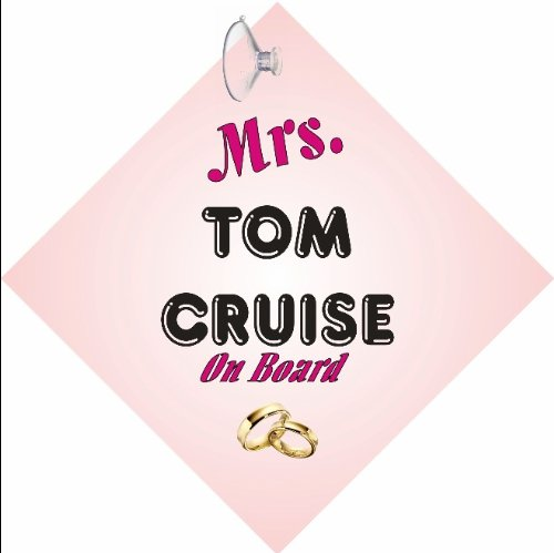 mrs-tom-cruise-car-sign-with-sucker
