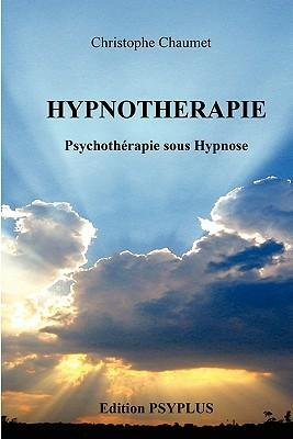 -hypnoth-rapie-french-by-chaumet-christophe-author-jan-2011-paperback-