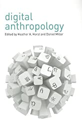Digital Anthropology by Heather A. Horst (2012-10-01)