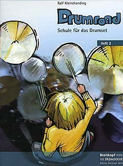 DRUMROAD 2 - SCHULE FUER DAS DRUMSET - arrangiert für Schlagzeug [Noten / Sheetmusic] Komponist: KLEINEHANDING RALF