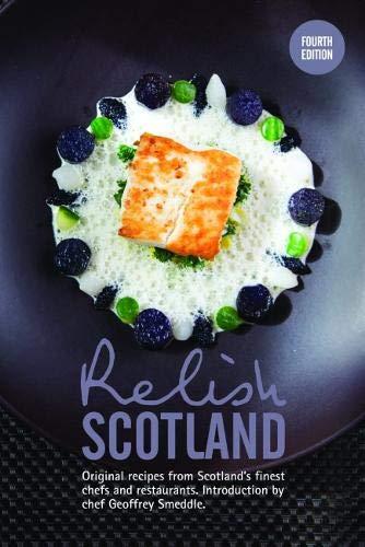 Relish Scotland: Original recipes from Scotland's finest chefs - Land-relish