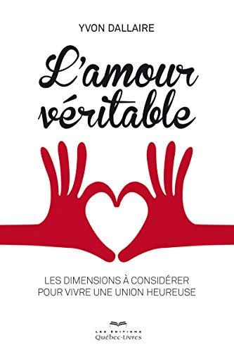 L'amour véritable par Yvon Dallaire