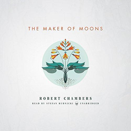 The Maker of Moons  Audiolibri